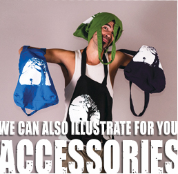 We can also illustrate for you, accessories